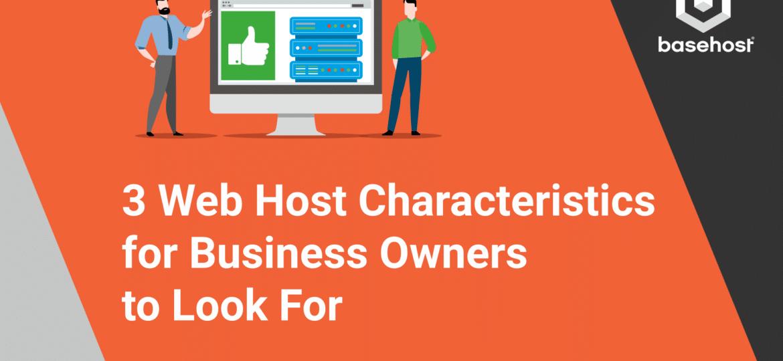 BH Blog 3 Web Host Characteristics